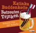 Katinka Buddenkotte – Betreutes Trinken (Hörbuch, Autorenlesung)