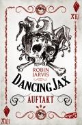 Robin Jarvis – Dancing Jax: Auftakt (Buch)