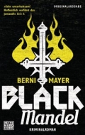 Berni Mayer – Black Mandel (Buch)