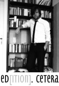 Interview mit Eyk Henze (Gründer der ed[ition]. cetera)