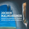 Jochen Malmsheimer – Ermpftschnuggn Trødå oder: Hinterm Staunen kauert die Frappanz (Soloprogramm, Live 2CD)