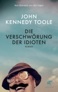 John Kennedy Toole – Die Verschwörung der Idioten (Buch)