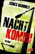 Agnes Hammer – Nacht, komm! (Buch)