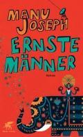Manu Joseph – Ernste Männer/Genie ist relativ (Buch)