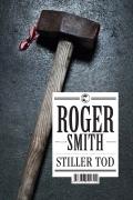 Roger Smith – Stiller Tod (Buch)