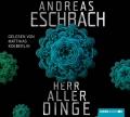 Andreas Eschbach – Herr aller Dinge (Hörbuch, gelesen von Matthias Koeberlin)