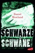 Daniel Westland – Schwarze Schwäne (Buch)