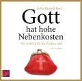 Eva Müller – Gott hat hohe Nebenkosten (Hörbuch, gelesen von Sofia Brandt)