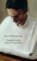 Sven Hillenkamp – Fußabdrücke eines Fliegenden (Buch)