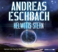 Andreas Eschbach - Kelwitts Stern (Audio)