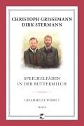 Christoph Grissemann & Dirk Stermann – Speichelfäden in der Buttermilch: Gesammelte Werke I (Buch, Kurzrezension)