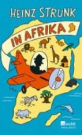 Heinz Strunk – Heinz Strunk in Afrika (Buch)