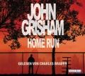 John Grisham – Home Run (Hörbuch, gelesen von Charles Brauer)