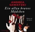Andrea Sawatzki – Ein allzu braves Mädchen (Hörbuch, Autorenlesung)