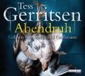 Tess Gerritsen – Abendruh (Hörbuch, gelesen von Mechthild Großmann)