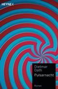 Dietmar Dath – Pulsarnacht (Buch)