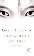 Keigo Higashino – Verdächtige Geliebte (Buch)