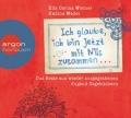 Ella Carina Werner & Nadine Wedel – Ich glaube, ich bin jetzt mit Nils zusammen… – Das Beste aus wieder ausgegrabenen Jugend-Tagebüchern (Hörbuch, gelesen von Ralf Schmitz, Carolin Kebekus, Mirja Boes, Sarah Kuttner und Annette Frier)