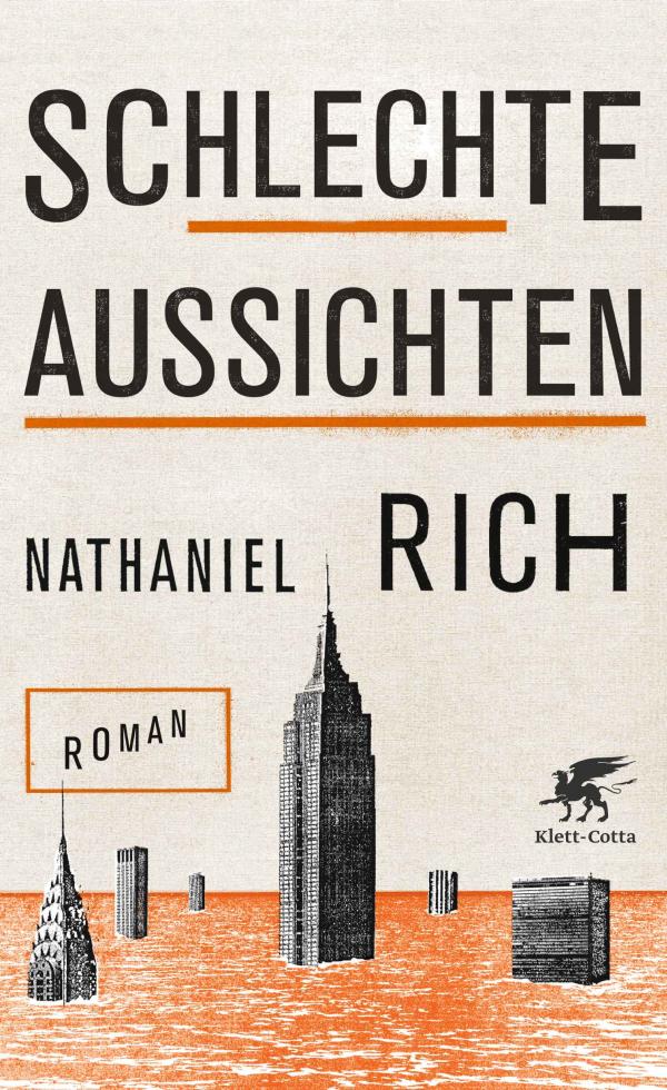 Nathaniel Rich – Schlechte Aussichten (Buch)