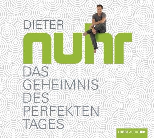 Dieter Nuhr – Das Geheimnis des perfekten Tages (Hörbuch, Autorenlesung)