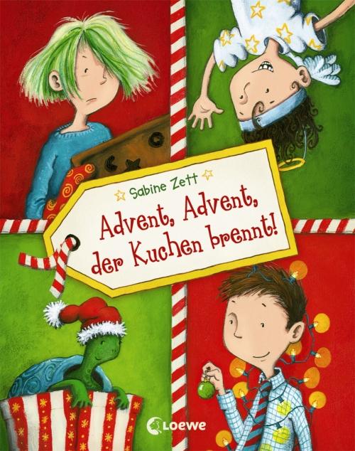 Sabine Zett – Advent, Advent, der Kuchen brennt! (Buch, mit Illustrationen von Thorsten Saleina)