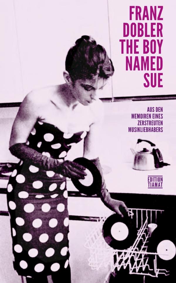Franz Dobler – The Boy Named Sue (Buch)