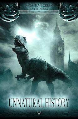 Jonathan Green – Unnatural History, Reihe: Pax Britannia (Buch)