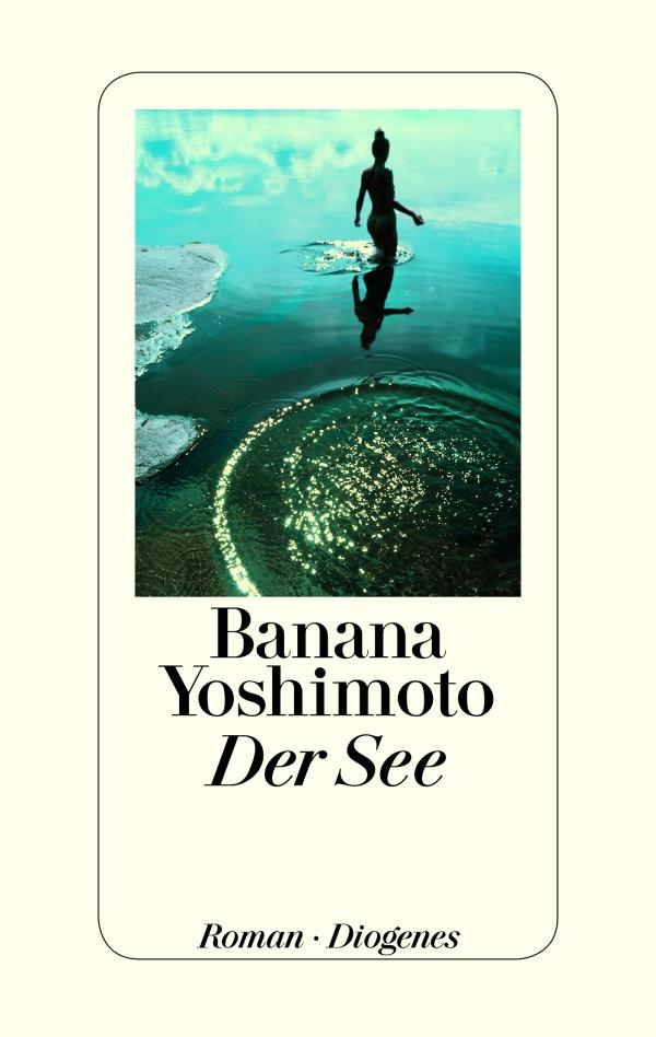 Banana Yoshimoto – Der See (Buch)