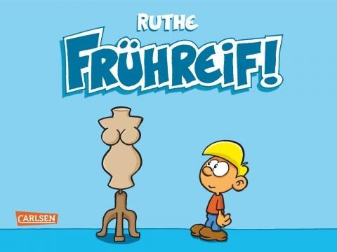 Ruthe – Frühreif! (Buch/Comic)