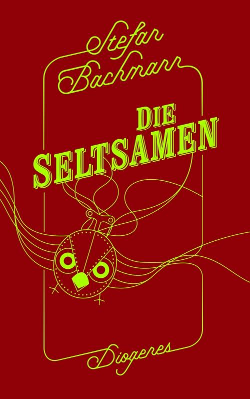 Stefan Bachmann – Die Seltsamen (Buch)