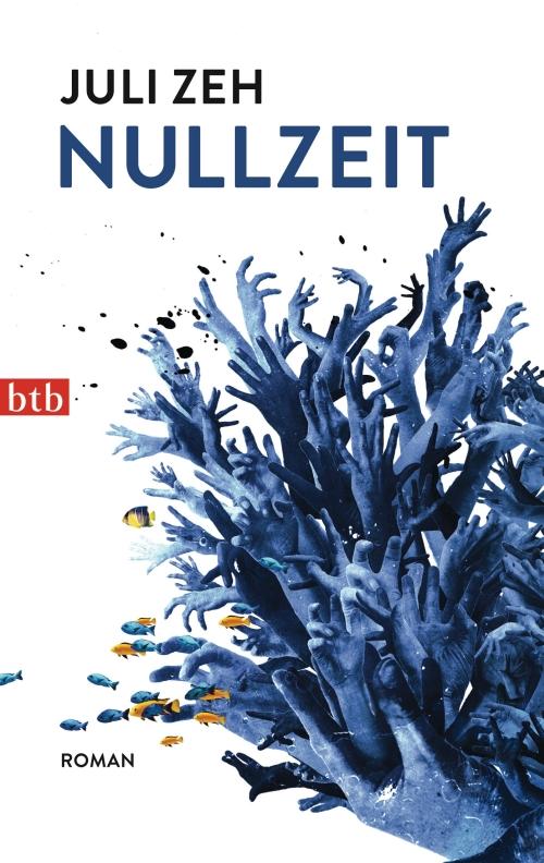 Juli Zeh – Nullzeit (Buch)