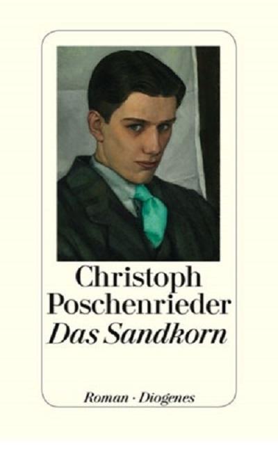 Christoph Poschenrieder – Das Sandkorn (Buch)