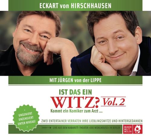 Eckart von Hirschhausen & Jürgen von der Lippe – Ist das ein Witz? Vol. 2 – Kommt ein Komiker zum Arzt… (Liveprogramm, CD)