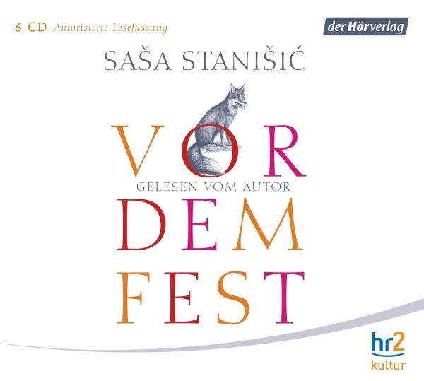 Saša Stanišić – Vor dem Fest (Hörbuch, Autorenlesung)