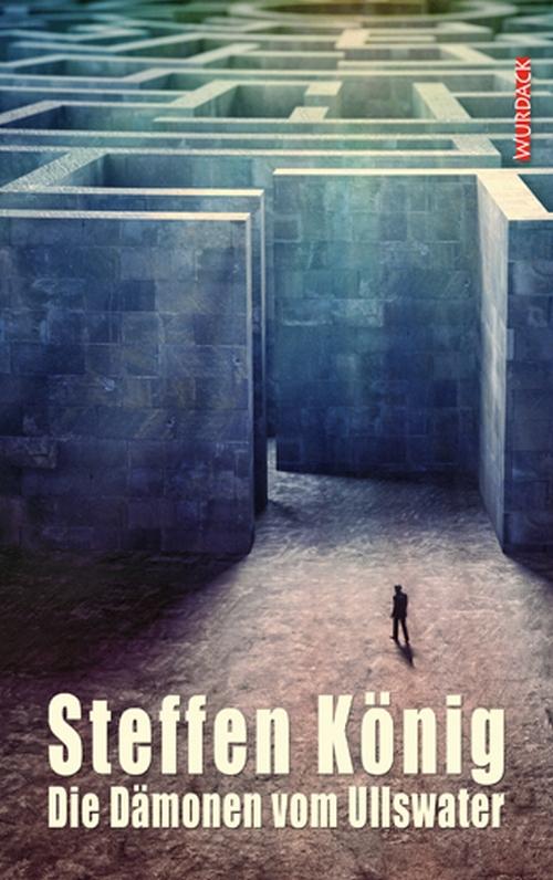 Steffen König – Die Dämonen vom Ullswater (Buch)