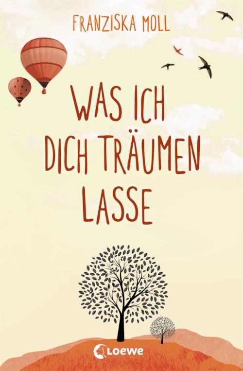 Franziska Moll – Was ich dich träumen lasse (Buch)