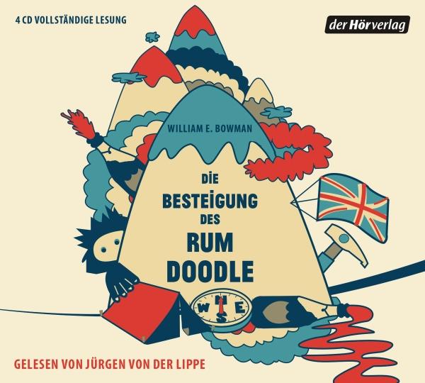 William E. Bowman – Die Besteigung des Rum Doodle (Hörbuch, gelesen von Jürgen von der Lippe)