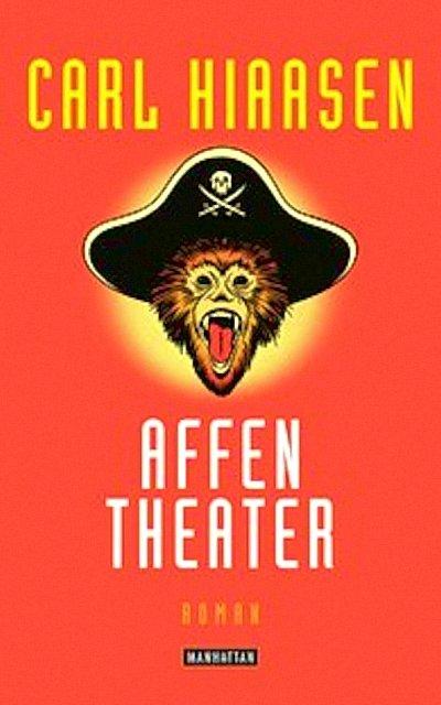 Carl Hiaasen – Affentheater (Buch)