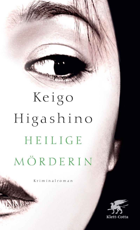 Keigo Higashino – Heilige Mörderin (Buch)
