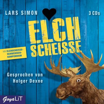 Lars Simon – Elchscheiße (Hörbuch, gelesen von Holger Dexne)