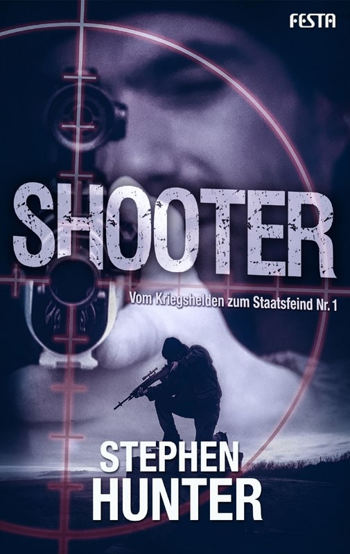Stephen Hunter – Shooter (Buch)