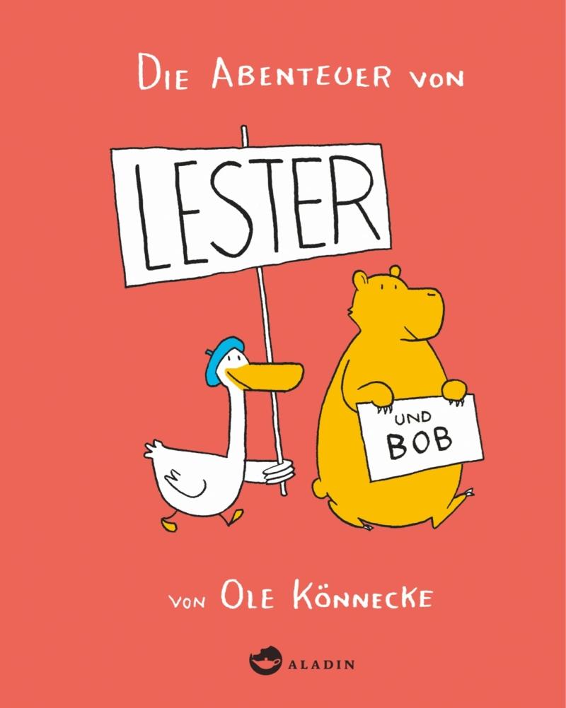 Ole Könnecke – Die Abenteuer von Lester und Bob (Buch)