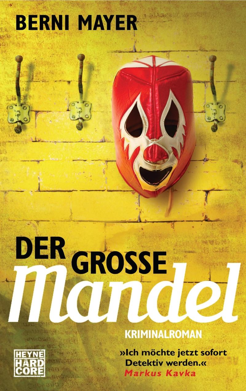 Berni Mayer – Der große Mandel (Buch)