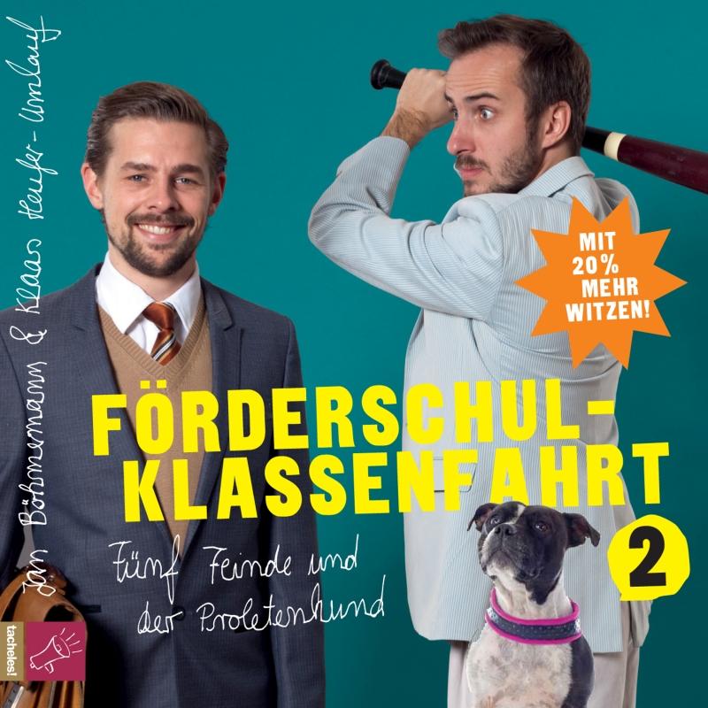 Jan Böhmermann & Klaas Heufer-Umlauf – Förderschulklassenfahrt 2 – Fünf Feinde und der Proletenhund