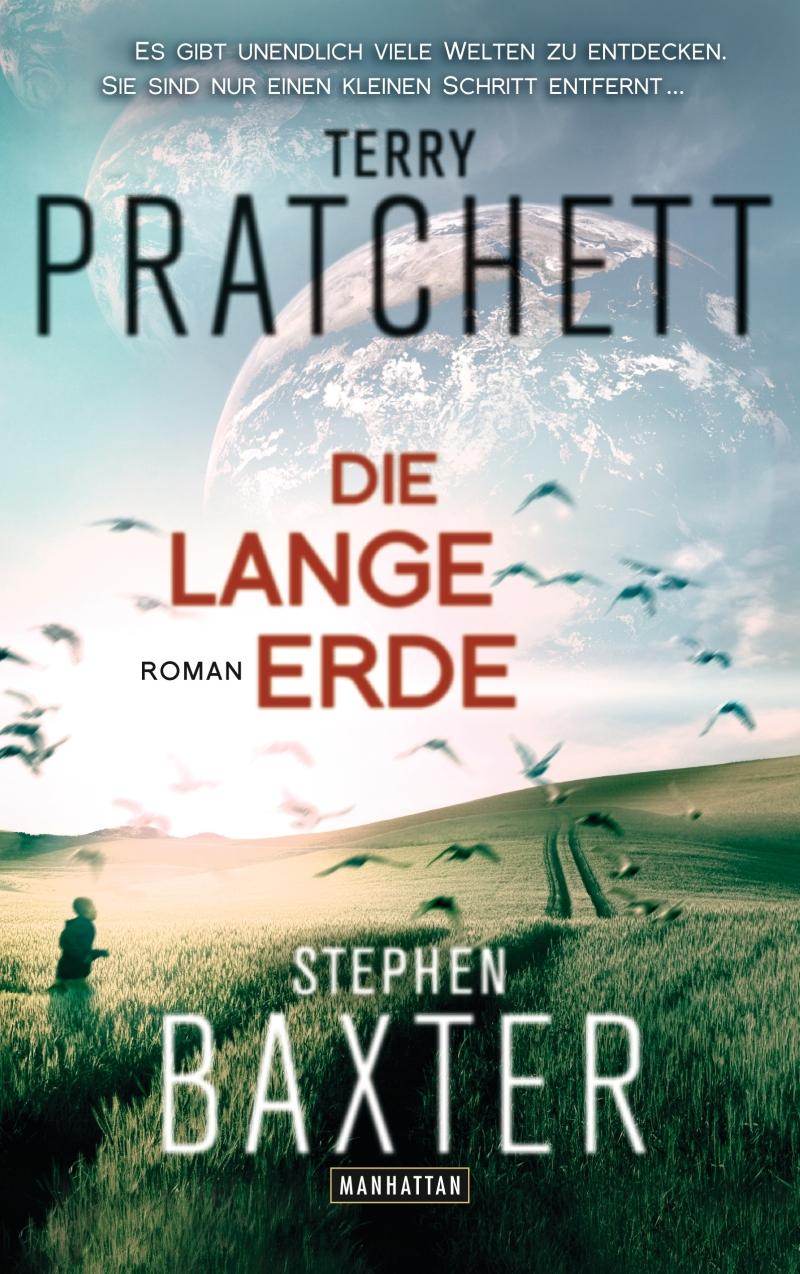 Terry Pratchett & Stephen Baxter – Die Lange Erde (Buch)
