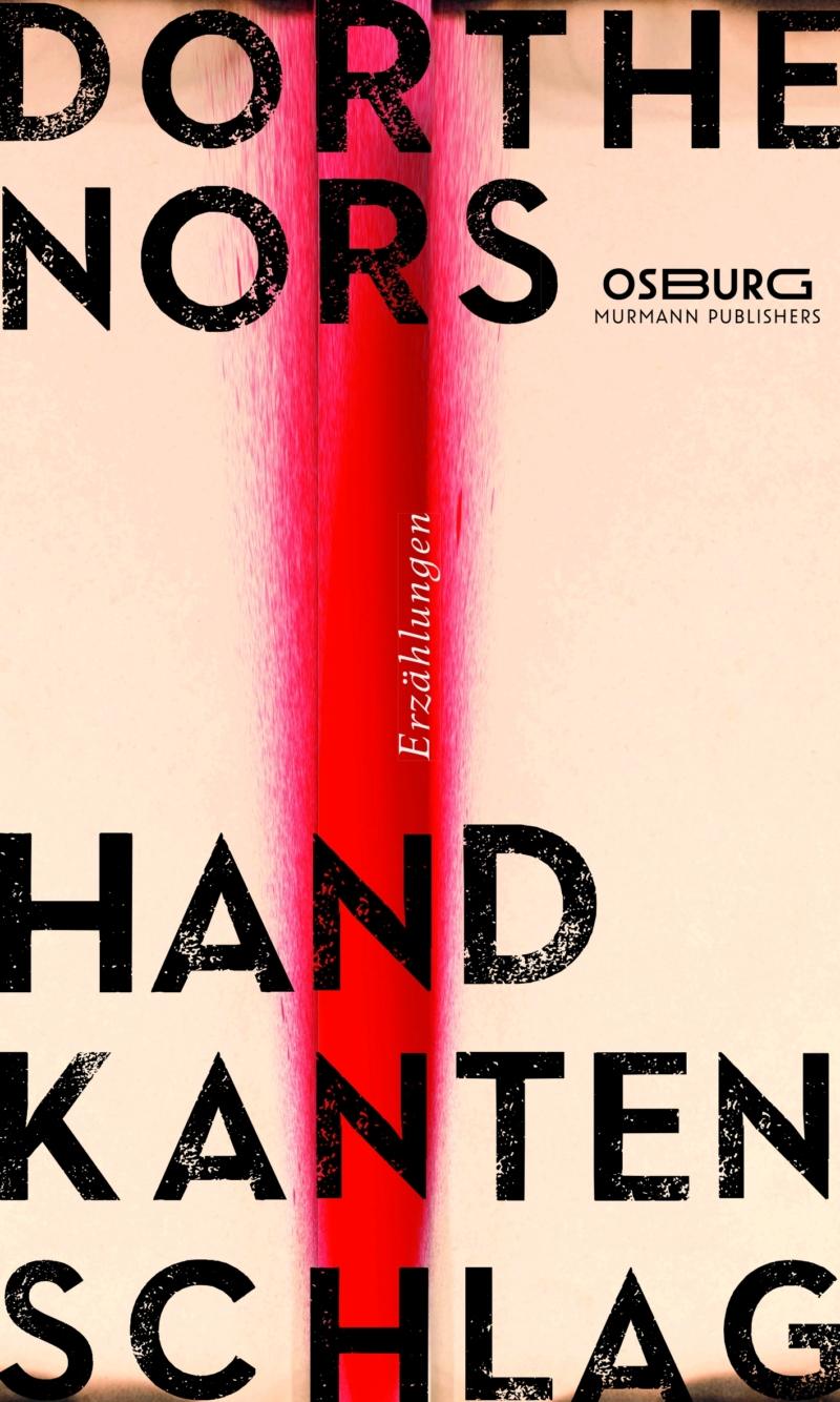 Dorthe Nors – Handkantenschlag (Buch)
