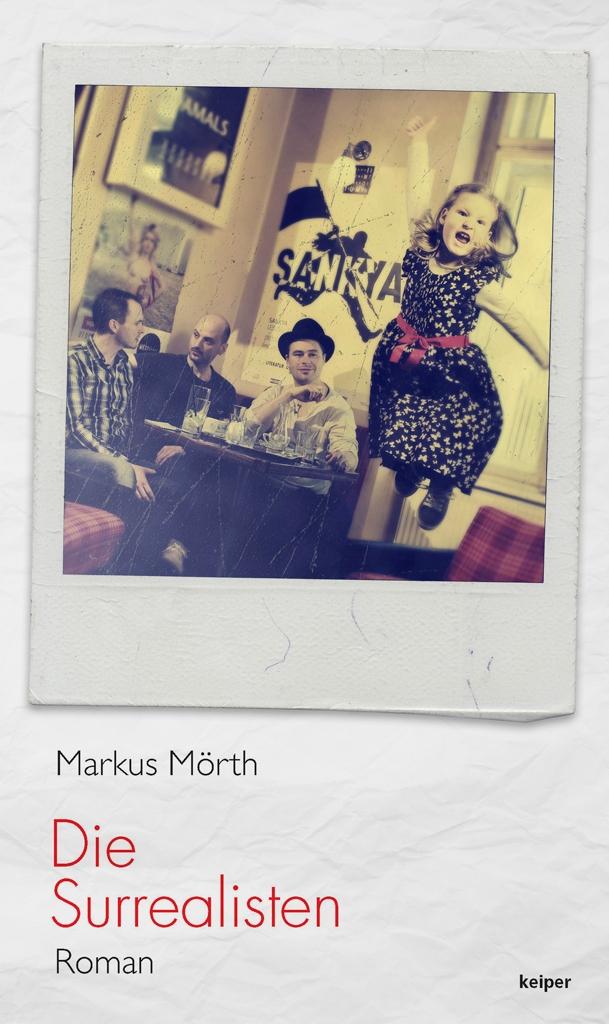Markus Mörth – Die Surrealisten (Buch)
