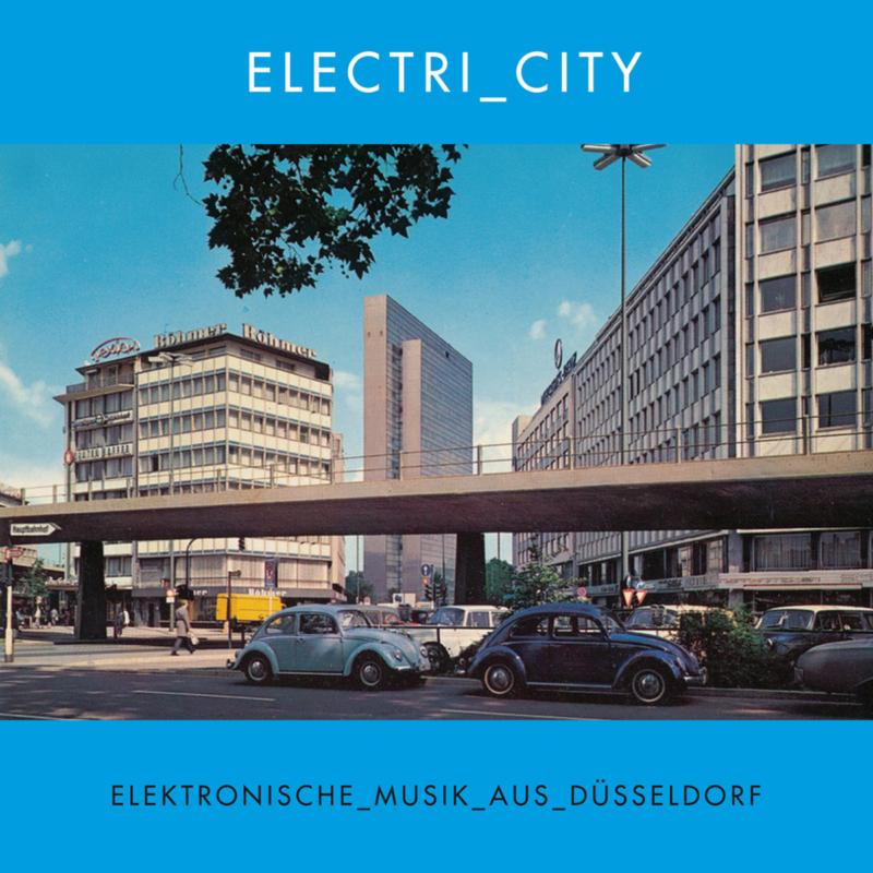 Electri_City – Elektronische_Musik_aus_Düsseldorf (Musik-CD)
