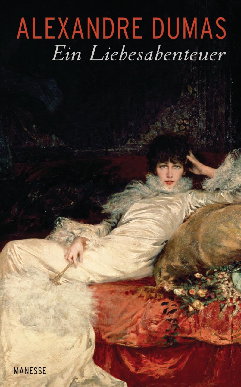 Alexandre Dumas – Ein Liebesabenteuer (Buch)