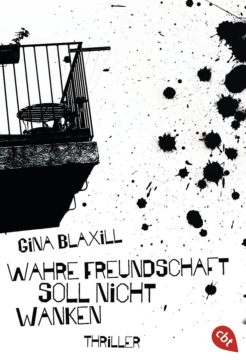 Gina Blaxill – Wahre Freundschaft soll nicht wanken (Buch)